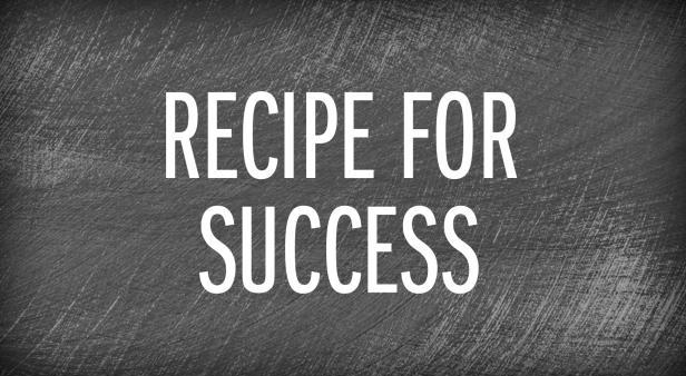 recipe for success